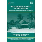 The Economics of Small Island Tourism by Riaz Shareef