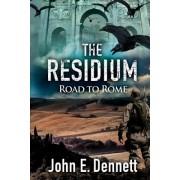 The Residium: Road to Rome