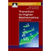 Transition to Higher Mathematics by Bob A Dumas