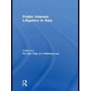 Public Interest Litigation in Asia by Po Jen Yap