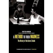A Method To Their Madness by Foster Hirsch