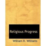 Religious Progress by William R Williams