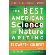 The Best American Science and Nature Writing by Elizabeth Kolbert