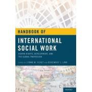 Handbook of International Social Work by Lynne M. Healy
