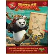 Learn to Draw DreamWorks Animation's Kung Fu Panda by DreamWorks Animation Creative Team
