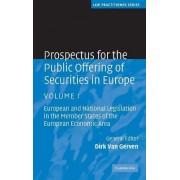 Prospectus for the Public Offering of Securities in Europe: v. 1 by Dirk Van Gerven