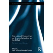 International Perspectives on Science Education for the Gifted: Key Issues and Challenges