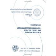 Jordan Algebras in Analysis, Operator Theory, and Quantum Mechanics by Harald Upmeier