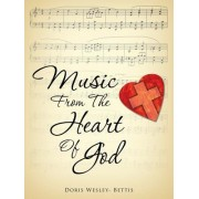 Music from the Heart of God