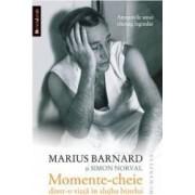 Momente-cheie dintr-o viata in slujba binelui - Marius Barnard si Simon Norval