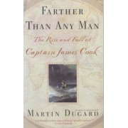 Farther Than Any Man by Martin Dugard