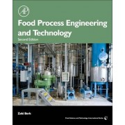 Food Process Engineering and Technology by Zeki Berk
