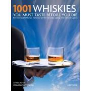 1001 Whiskies You Must Taste Before You Die by Dominic Roskrow