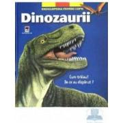 Dinozaurii - Enciclopedia pentru copii