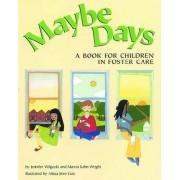 Maybe Days by Jennifer Wilgocki
