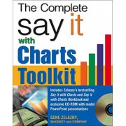The Say It With Charts Complete Toolkit by Gene Zelazny