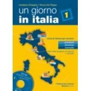 Un Giorno in Italia: Libro Dello Studente Con Esercizi and CD-Audio by Judy De Filippo