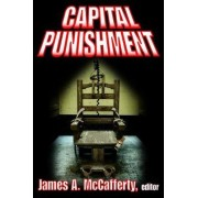 Capital Punishment by James A. McCafferty