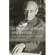 In Pursuit of Right and Justice by William E. Nelson