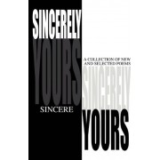 Sincerely Yours by Sincere