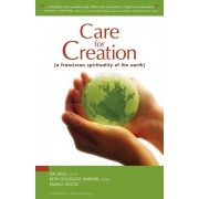 Care for Creation: A Franciscan Spirituality of the Earth