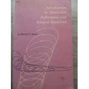 Introduction To Nonlinear Differential And Integral Aquations - Harold T. Davis