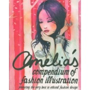 Amelia's Compendium of Fashion Illustration by Amelia Gregory