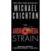 The Andromeda Strain by Michael Crichton