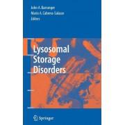 Lysosomal Storage Disorders by John A. Barranger