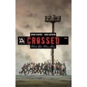 Crossed: Wish You Were Here: Wish You Were Here v. 2 by Fernando Melek