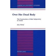 Over Her Dead Body by Judy Maloof