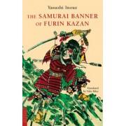 The Samurai Banner of Furin Kazan by Yasushi Inoue
