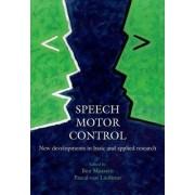 Speech Motor Control by Ben Maassen