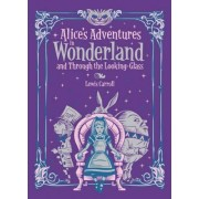 Alice's Adventures in Wonderland and Through the Looking Glass (Barnes & Noble Children's Leatherbound Classics) by Lewis Carroll