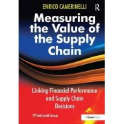 Measuring the Value of the Supply Chain by Enrico Camerinelli