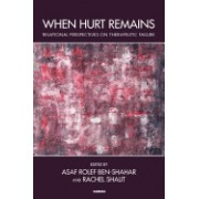 When Hurt Remains: Relational Perspectives on Therapeutic Failure