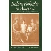 Italian Folktales in America by Elizabeth Mathias