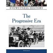 The Progressive Era by Faith Jaycox