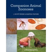 Companion Animal Zoonoses by J. Scott Weese