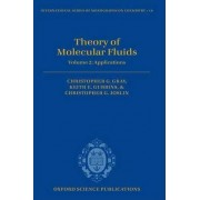 Theory of Molecular Fluids: Applications Volume 2 by Christopher G. Gray