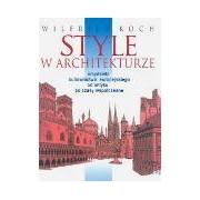 Style w architekturze Baustilkunde Wilfried Koch świat książki