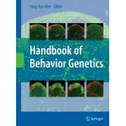 Handbook of Behavioral Genetics by Yong-Kyu Kim