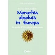 MONARHIA ABSOLUTA IN EUROPA