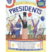 Smart about the Presidents by Jon Buller
