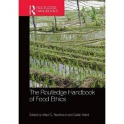 The Routledge Handbook of Food Ethics by Mary Rawlinson
