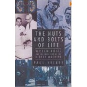 The Nuts and Bolts of Life by Paul Heiney