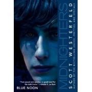 Blue Noon by Scott Westerfeld