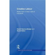 Creative Labour by David Hesmondhalgh