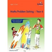 Maths Problem Solving, Year 6 by Catherine Yemm