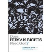 Does Human Rights Need God? by Elizabeth M. Bucar